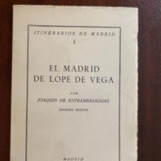 Libros de segunda mano: ITINERARIOS DE MADRID I EL MADRID DE LOPE DE VEGA JOAQUIN DE ENTRAMBASAGUAS INSTITUTO ESTUDIOS MADRI. Lote 245169085