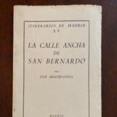 Libros de segunda mano: ITINERARIOS DE MADRID XV LA CALLE ANCHA DE SAN BERNARDO 1955 INSTITUTO ESTUDIOS MADRILEÑOS. Lote 245171470
