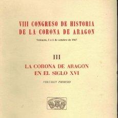 Libros de segunda mano: LS CORONA DE ARAGÓN EN EL SIGLO XV I. Lote 245178440