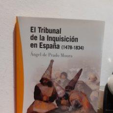 Libros de segunda mano: EL TRIBUNAL DE LA INQUISICIÓN EN ESPAÑA 1478-1834. Lote 245185270