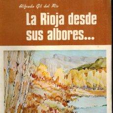 Libros de segunda mano: LA RIOJA DESDE SUS ALBORES.... Lote 245185890