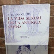 Libros de segunda mano: LA VIDA SEXUAL EN LA ANTIGUA CHINA. R .H. VAN GULIK. Lote 245195230