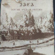 Libros de segunda mano: JACA 2000 AÑOS DE HISTORIA DOMINGO. Lote 245201800