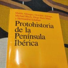 Libros de segunda mano: PROTOHISTORIA VER LA PENÍNSULA IBÉRICA. Lote 245310475