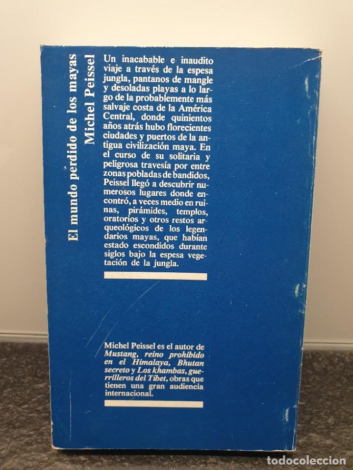 Libros de segunda mano: El Mundo Perdido de los Mayas. Michel Peissel. Editorial Juventud 1981. - Foto 2 - 245336740