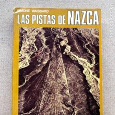 Libros de segunda mano: LAS PISTAS DE NAZCA / SIMONE WAISBARD / EDITORIAL DIANA /. Lote 245993730