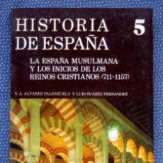 Libros de segunda mano: HISTORIA DE ESPAÑA GREDOS T.5: LA ESPAÑA MUSULMANA Y LOS INICIOS DE LOS REINOS CRISTIANOS (711-1157). Lote 246003510