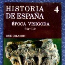 Libros de segunda mano: HISTORIA DE ESPAÑA GREDOS, TOMO 4: ESPAÑA VISIGODA (409-711), JOSÉ ORLANDIS - EDITORIAL GREDOS. Lote 246006065