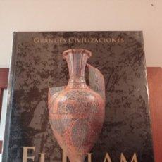 Libros de segunda mano: GRANDES CIVILIZACIONES EL ISLAM LA MECA Y LA GRAN EXPANSIÓN. ENVÍO CERTIFICADO 4,99. Lote 246450625
