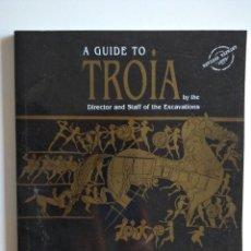 Libros de segunda mano: A GUIDE TO TROIA. Lote 248419225