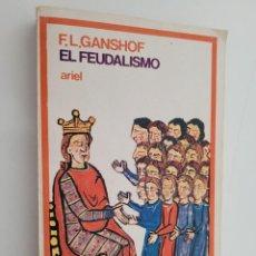Libros de segunda mano: EL FEUDALISMO - F.L GANSHOF. Lote 249276105