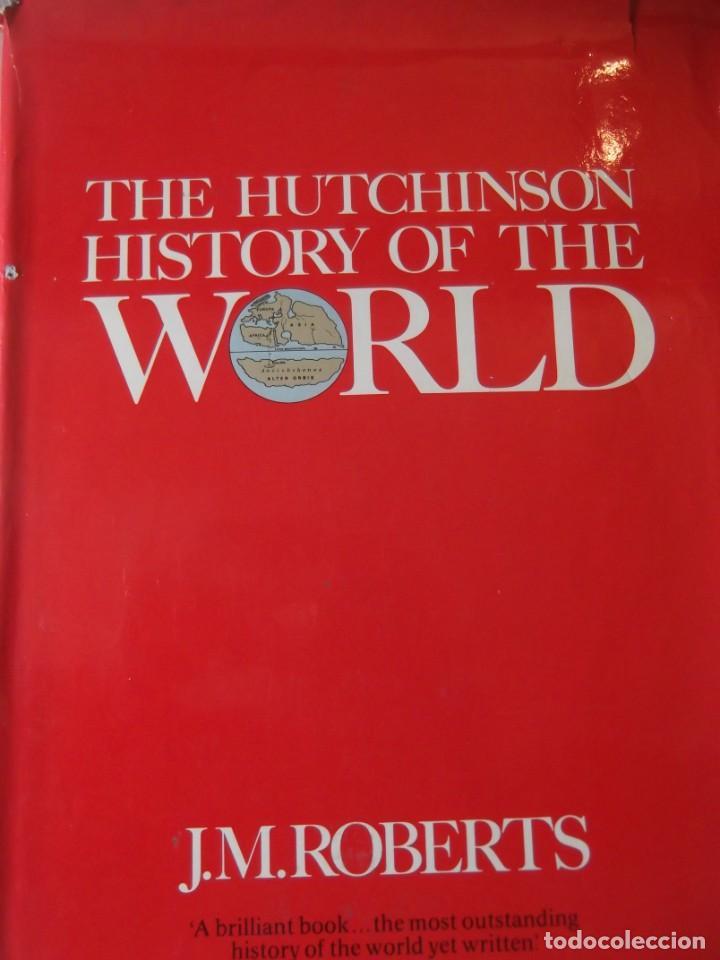 THE HUTCHINSON HISTORY OF THE WORLD DE J. M. ROBERTS 1976 (26X 20 X 6,5 CM) (Libros de Segunda Mano - Historia Antigua)