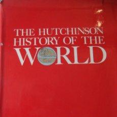 Libros de segunda mano: THE HUTCHINSON HISTORY OF THE WORLD DE J. M. ROBERTS 1976 (26X 20 X 6,5 CM). Lote 251325355