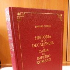 Livros em segunda mão: HISTORIA DE LA DECADENCIA Y CAÍDA DEL IMPERIO ROMANO / EDWARD GIBBON. Lote 251570895
