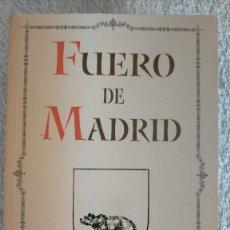 Libros de segunda mano: FUERO DE MADRID VIII CENTENARIO PROMULGACION DEL FUERO DE MADRID EN 1202 AYTO MADRID 2002 21X14CMS. Lote 251843970