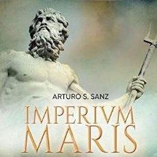 Libros de segunda mano: IMPERIUM MARIS. HISTORIA DE LA MARINA ROMANA IMPERIAL Y REPUBLICANA - ARTURO S. SANZ. Lote 251868700
