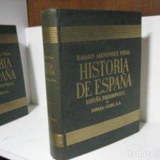 Libros de segunda mano: HISTORIA DE ESPAÑA TOMO I-*** ( VOL 3 )ESPAÑA PROTOHISTÓRICA DE R. MENÉNDEZ PIDAL. Lote 251959720