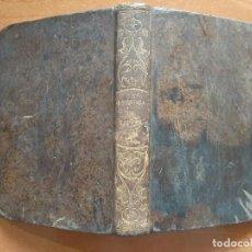 Libros de segunda mano: 1849 COMPENDIO DE LA HISTORIA DE ESPAÑA R. P. DUCHESNE /TRADUCCIÓN PADRE ISLA. Lote 252063705