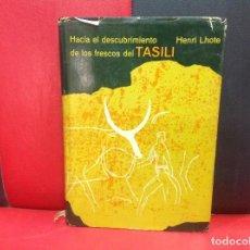 Libros de segunda mano: HACIA EL DESCUBRIMIENTO DE LOS FRESCOS DEL TASILI, POR HENRI LHOTE. Lote 252166175