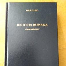 Libros de segunda mano: BIBLIOTECA CLÁSICA GREDOS 326. DION CASIO. Lote 252494985