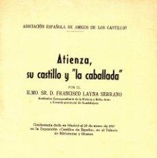 """Libros de segunda mano: ATIENZA, SU CASTILLO Y """"LA CABALLADA"""". FRANCISCO LAYNA SERRANO. Lote 252851770"""