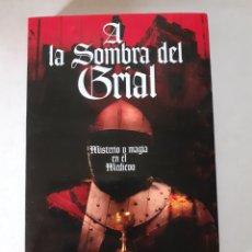 Livros em segunda mão: LIBRO, A LA SOMBRA DEL GRIAL, AÑO 2006. Lote 253004340