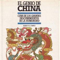 Libros de segunda mano: EL GENIO DE CHINA - CUNA DE LOS GRANDES DESCUBRIMIENTOS - EDITORIAL DEBATE CIRCULO 1987. Lote 253007695