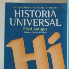 Libros de segunda mano: HISTORIA UNIVERSAL. EDAD ANTIGUA. GRECIA Y ORIENTE PRÓXIMO. RAQUEL LÓPEZ MELERO. V VIVES. Lote 253260580
