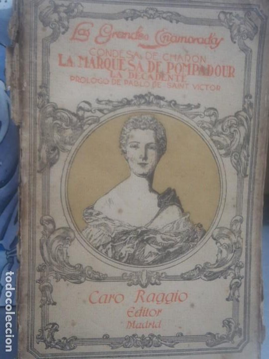 CONDESA DE CHARON , LA MARQUESA DE POMPADOUR - ED. CARO RAGGIO - (Libros de Segunda Mano - Historia Antigua)