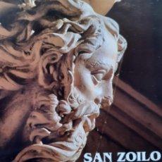 Libros de segunda mano: SAN ZOILO DE CARRION DE LA EDAD MEDIA AL RENACIMIENTO RICARDO PUENTE 1998. Lote 253918535