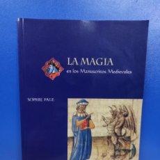 Libros de segunda mano: LIBRO LA MAGIA EN LOS MANUSCRITOS MEDIEVALES THE BRITISH LIBRARY. Lote 254393880