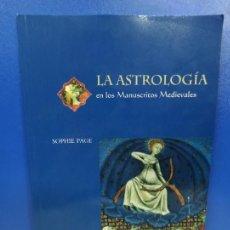 Libros de segunda mano: LIBRO LA ASTROLOGIA EN LOS MANUSCRITOS MEDIEVALES THE BRITISH LIBRARY. Lote 254394540