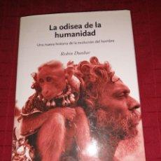 Libros de segunda mano: LA ODISEA DE LA HUMANIDAD. ROBIN DUNBAR. Lote 254636035