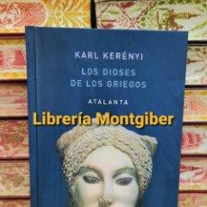 Libros de segunda mano: LOS DIOSES DE LOS GRIEGOS . AUTOR : KERENYI KARL. Lote 254893800