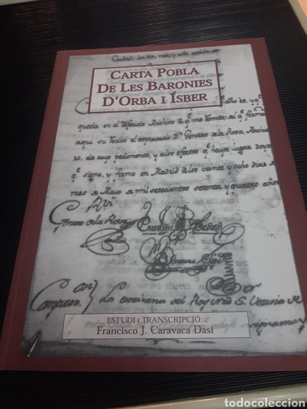 CARTA POBLA DE LES BARONIES D'ORBA I ÍSBER (Libros de Segunda Mano - Historia Antigua)