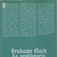 Libros de segunda mano: LA PREHISTORIA, CLARK GRAHAME 3ª EDICION. Lote 255339875