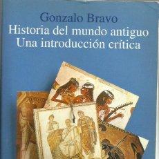 Libros de segunda mano: HISTORIA DEL MUNDO ANTIGUO: UNA INTRODUCCION CRITICA, GONZALO BRAVO. Lote 255343835
