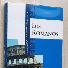 Libros de segunda mano: VIDA Y COSTUMBRES DE LOS ROMANOS - CABRERO PIQUERO, JAVIER. Lote 256096915
