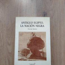 Libros de segunda mano: ANTIGUO EGIPTO. LA NACIÓN NEGRA. FERRAN INIESTA.. Lote 256098600