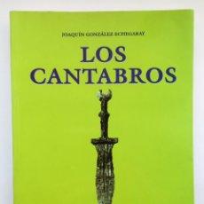 Libros de segunda mano: LOS CANTABROS - JOAQUÍN GONZÁLEZ ECHEGARAY. Lote 257349910