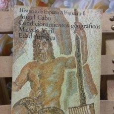 Libros de segunda mano: HISTORIA DE ESPAÑA ALFAGUARA I. EDAD ANTIGUA.ANGEL CABO.MARCELO VIGIL.ALIANZA EDITORIAL.PESO - 427 G. Lote 257482985