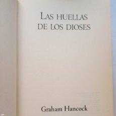 Livros em segunda mão: LAS HUELLAS DE LOS DIOSES GRAHAM HANCOCK ENIGMAS MISTERIOS AMÉRICA. Lote 257770445