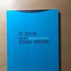 Libros de segunda mano: EL DIOS DE LA EDAD MEDIA. JACQUES LE GOFF. EDITORIAL TROTTA. AGOTADO. Lote 259020905