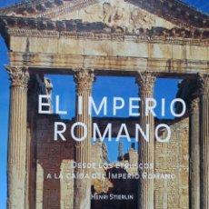 Libros de segunda mano: EL IMPERIO ROMANO, DESDE LOS ETRUSCOS A LA CAIDA, HENRI STIERLIN, EDIT. TASCHEN, FOTOGRAFIAS,. Lote 260030865