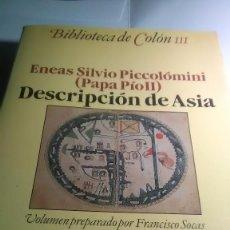 Libros de segunda mano: ENEAS SILVIO PICCOLOMINI. PAPÁ PÍO II. DESCRIPCIÓN DE ASÍA. ALIANZA EDITORIAL. 1992. Lote 260599460