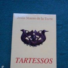 Libros de segunda mano: TARTESSOS JESÚS MAESO DE LA TORRE. Lote 262362985