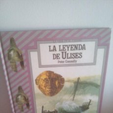 Libros de segunda mano: LA LEYENDA DE ULISES - PETER CONNOLLY - LA VIDA EN EL PASADO. Lote 262543665