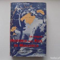 Libros de segunda mano: LIBRERIA GHOTICA. MARTINEZ FERRANDO. LA TRAGICA HISTORIA DELS REIS DE MALLORCA. 1960. MUY ILUSTRADO. Lote 262706175