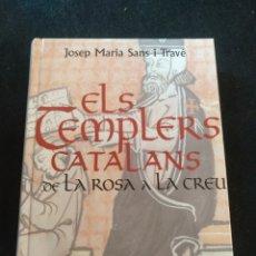 Libros de segunda mano: ELS TEMPLERS CATALANS DE LA ROSA A LA CREU.. Lote 262753790