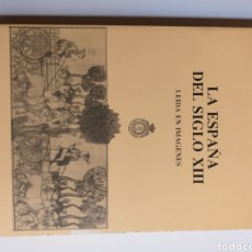 Libros de segunda mano: LA ESPAÑA DEL SIGLO XII . LEÍDA EN IMÁGENES GONZALO MENÉNDEZ PIDAL. Lote 262916775